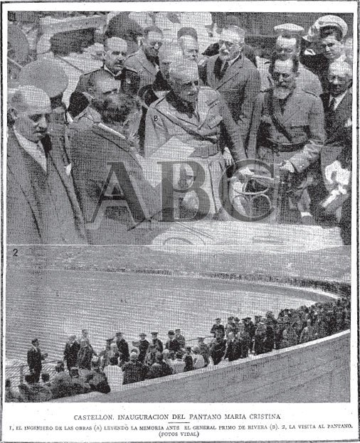 Imatges de la inauguració del pantà de Maria Cristina. A la imatge superior es veu a Primo de Rivera escoltant les explicacions del enginyer encarregat del la construcció, mentre que a baix s'observa la coronació de la presa plena de gent. Font: ABC
